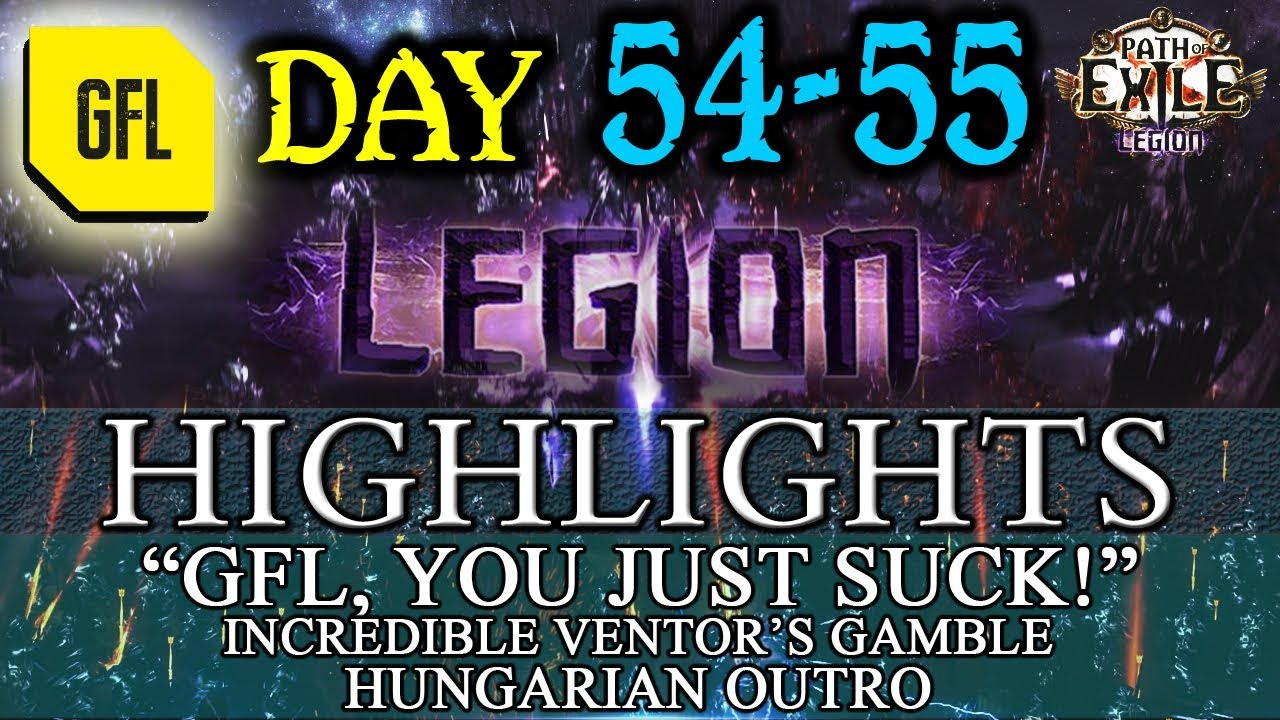 Path of Exile 3.7: LEGION DAY # 54-55 Highlights