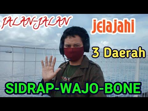 Jelajahi 3 Kabupaten Dalam Semalam : Sidrap-Wajo-Bone