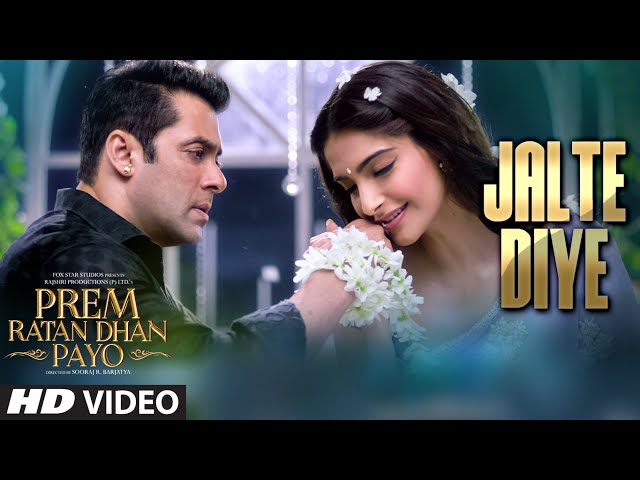 'Jalte Diye' VIDEO Song   Prem Ratan Dhan Payo   Salman Khan, Sonam Kapoor   T-series