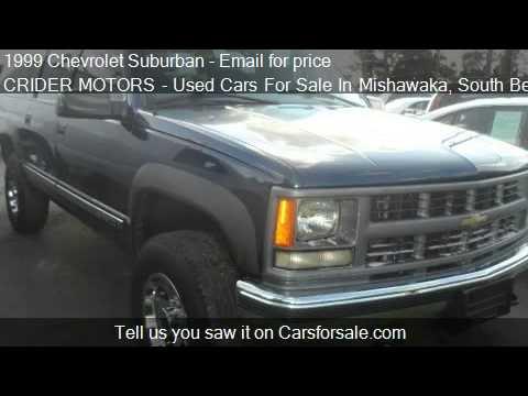 1999 chevrolet suburban k2500 4wd for sale in mishawaka for Crider motors mishawaka in