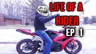 Life Of A Rider