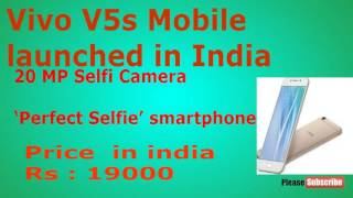 vivo v5s launched in india price specifications features and more
