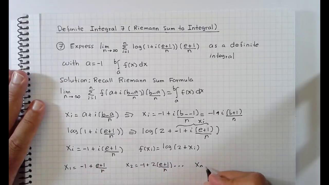 Definite Integrals 7 Riemann Sum to Integral - YouTube
