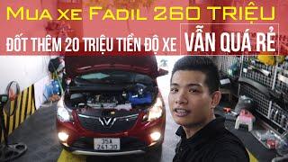 Mua được VinFast Fadil 260 Triệu - Đốt bét nhè không hết 30 Triệu tiền Độ Xe VinFast Fadil