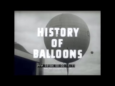 1944 U.S. NAVY  HISTORY OF HOT AIR & GAS FILLED BALLOONS FILM  59184