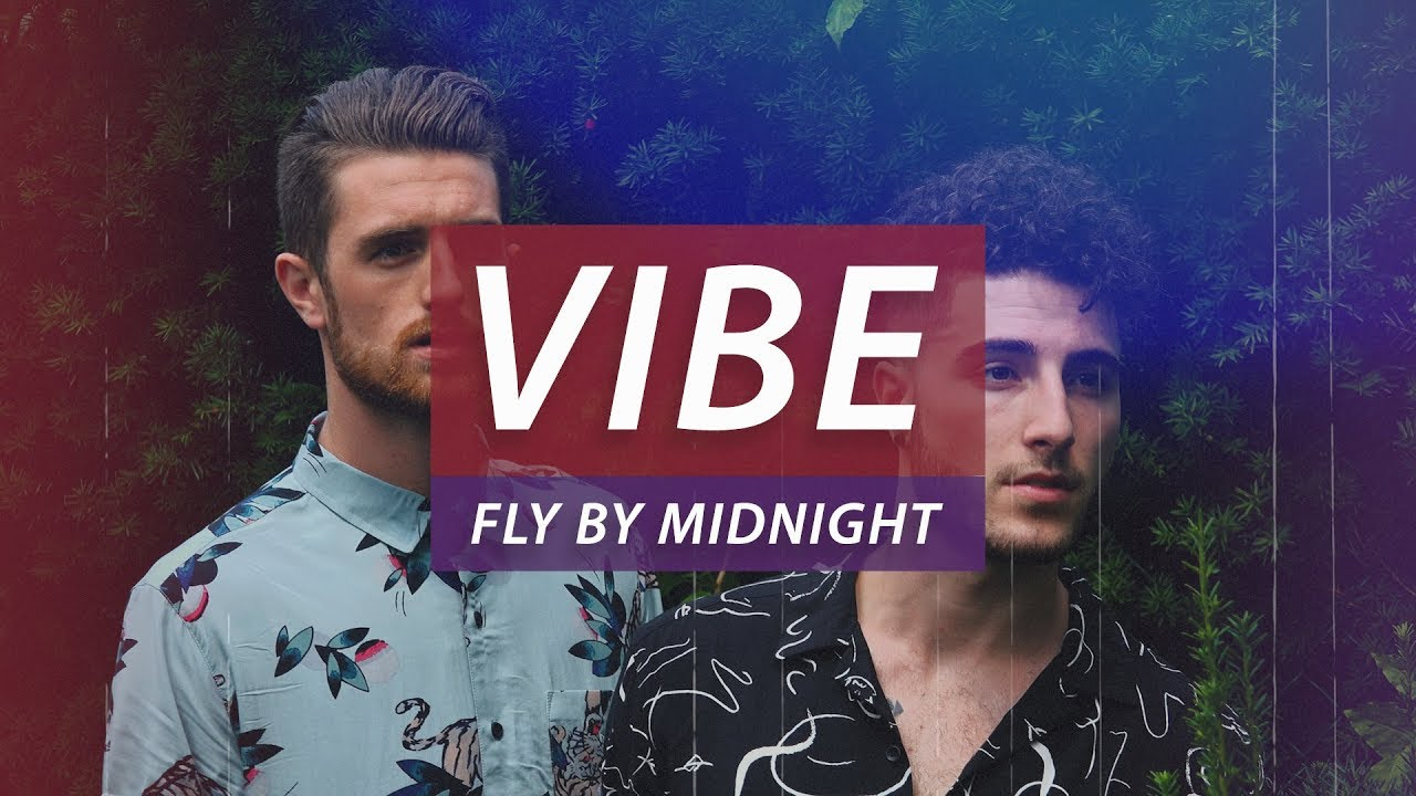 Fly By Midnight - Vibe (Official Lyric Video)