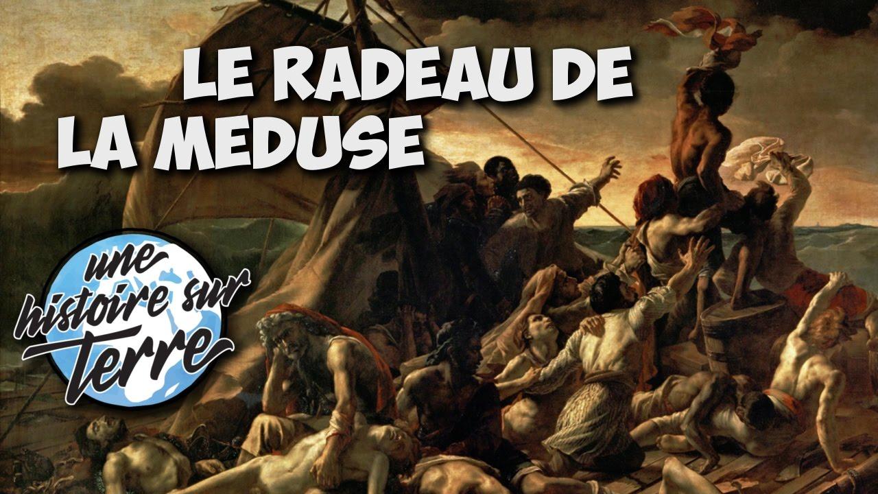 La Veritable Histoire Horrible Du Radeau De La Meduse Youtube