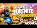 HOW WE BEAT THE FORTNITE WORLD RECORD