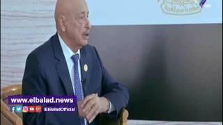 رئيس البرلمان الليبي: «الشركات المصرية لها الأولوية في المشروعات» .. فيديو