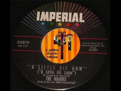The Majors - A Little Bit Now (A Little Bit Later)