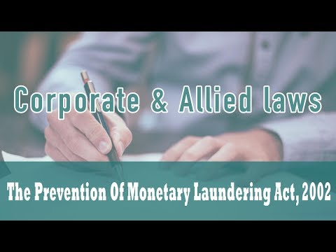 The Prevention of Monetary Laundering Act, 2002 | Section 2(1) (p) | Section 2(1) (u) | Part 1