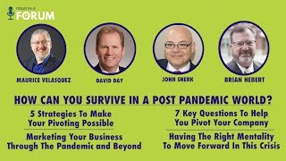 Four In A Forum: How Can You And Your Business Survive The Post Pandemic World?