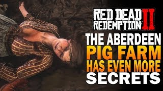 The Aberdeen Pig Farm Has Even More Secrets! Red Dead Redemption 2 Secrets
