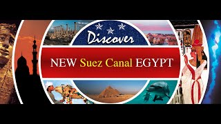 New Suez Canal  قناة السويس الجديدة