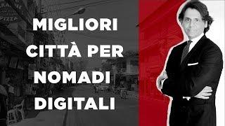 Migliori 5 città per Nomadi digitali