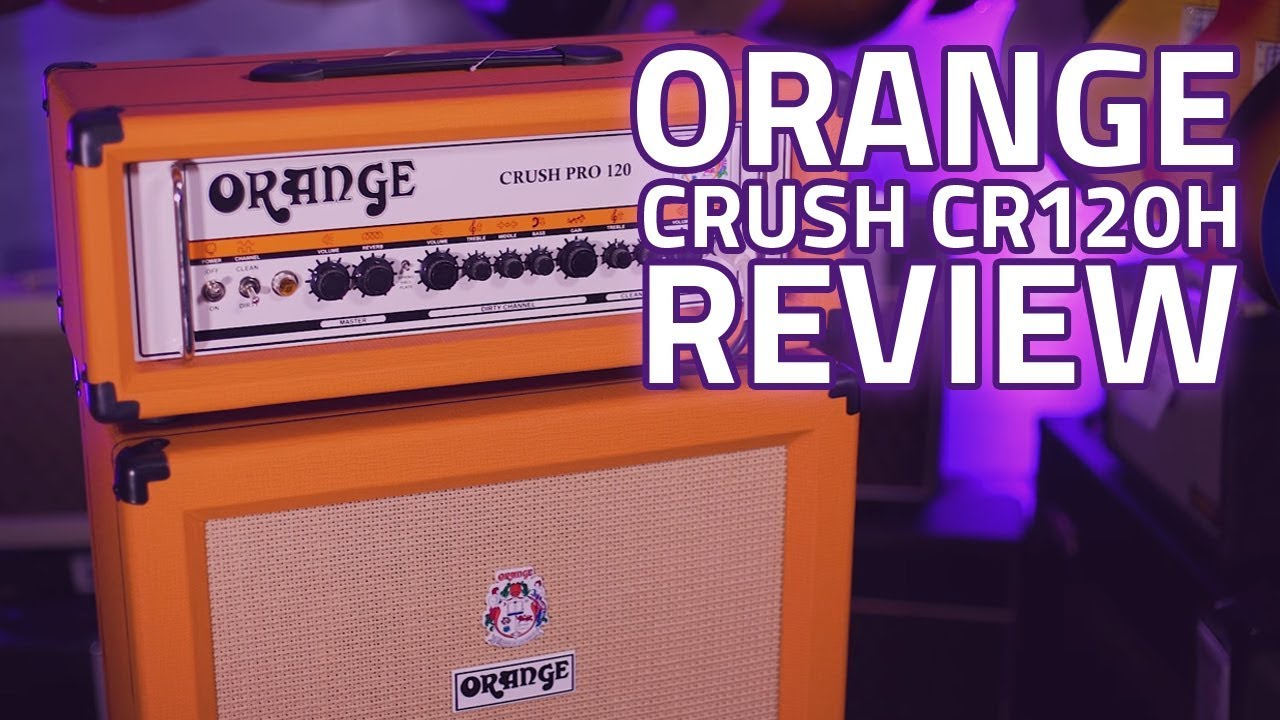 orange crush cr120h guitar amplifier head review youtube. Black Bedroom Furniture Sets. Home Design Ideas