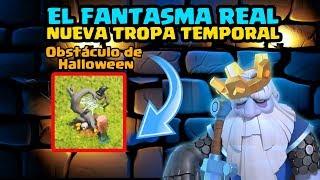 SE VIENE El Fantasma Real NUEVA TROPA Temporal y Obstáculo de Halloween Octubre 2019