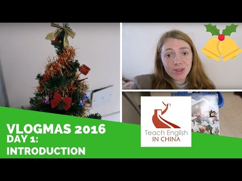 Vlogmas in Shanghai - Day 1 - Introduction