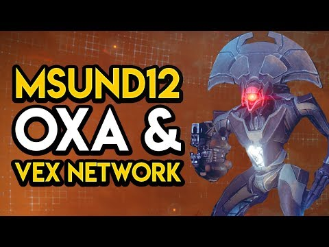 Destiny 2 - SHE'S IN THE VEX NETWORK! Msund12, OXA Machine, MORE! thumbnail