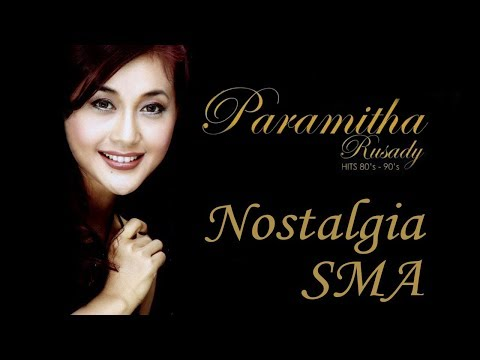 Paramitha Rusady - Nostalgia SMA (Original Audio & Clear Audio)