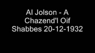 Al Jolson - A Chazend