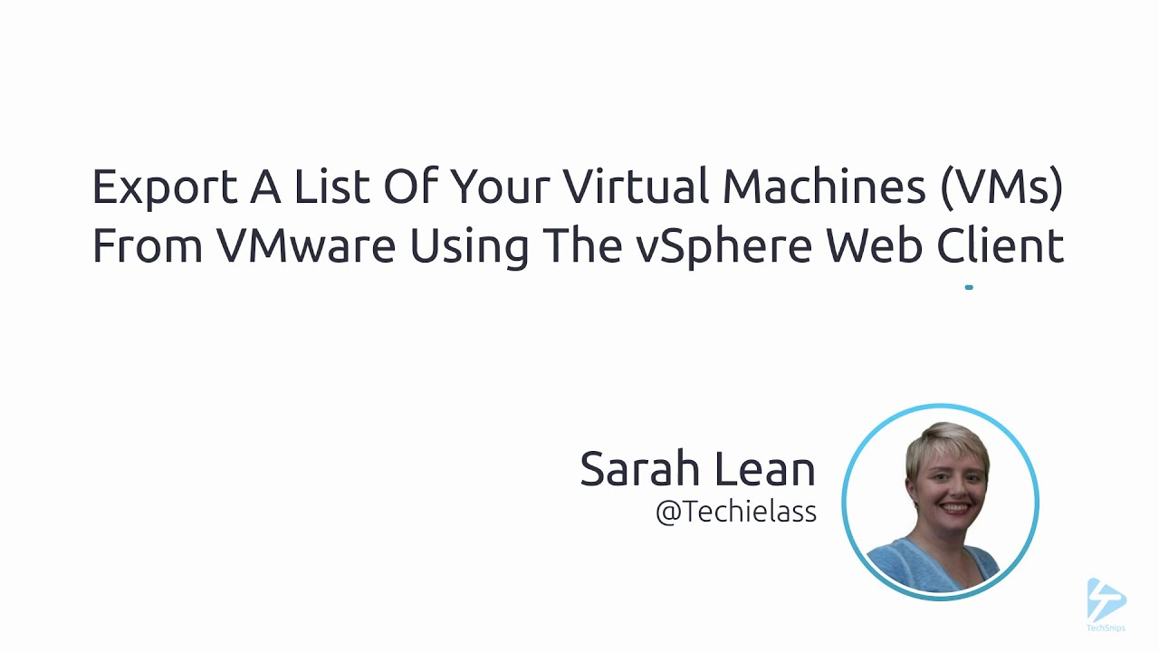 Export a list of your Virtual Machines (VMs) from VMware using the vSphere  Web Client
