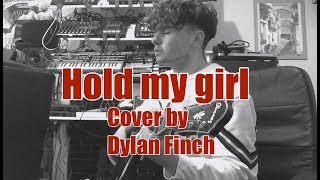 Hold my girl - George Ezra (Cover) Video