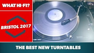 The best new turntables at the Bristol Show 2017