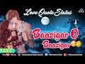 Baazigar O Baazigar - Best Love Quote Status | Romantic Whatsapp Status | Whatsapp Status Video 2018