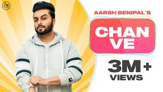 Chan Ve (Aarsh Benipal) Mp3 Song Download