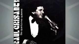 Raul Grisanty - Cantante Dominicano - Nunca podras decir que no te ame
