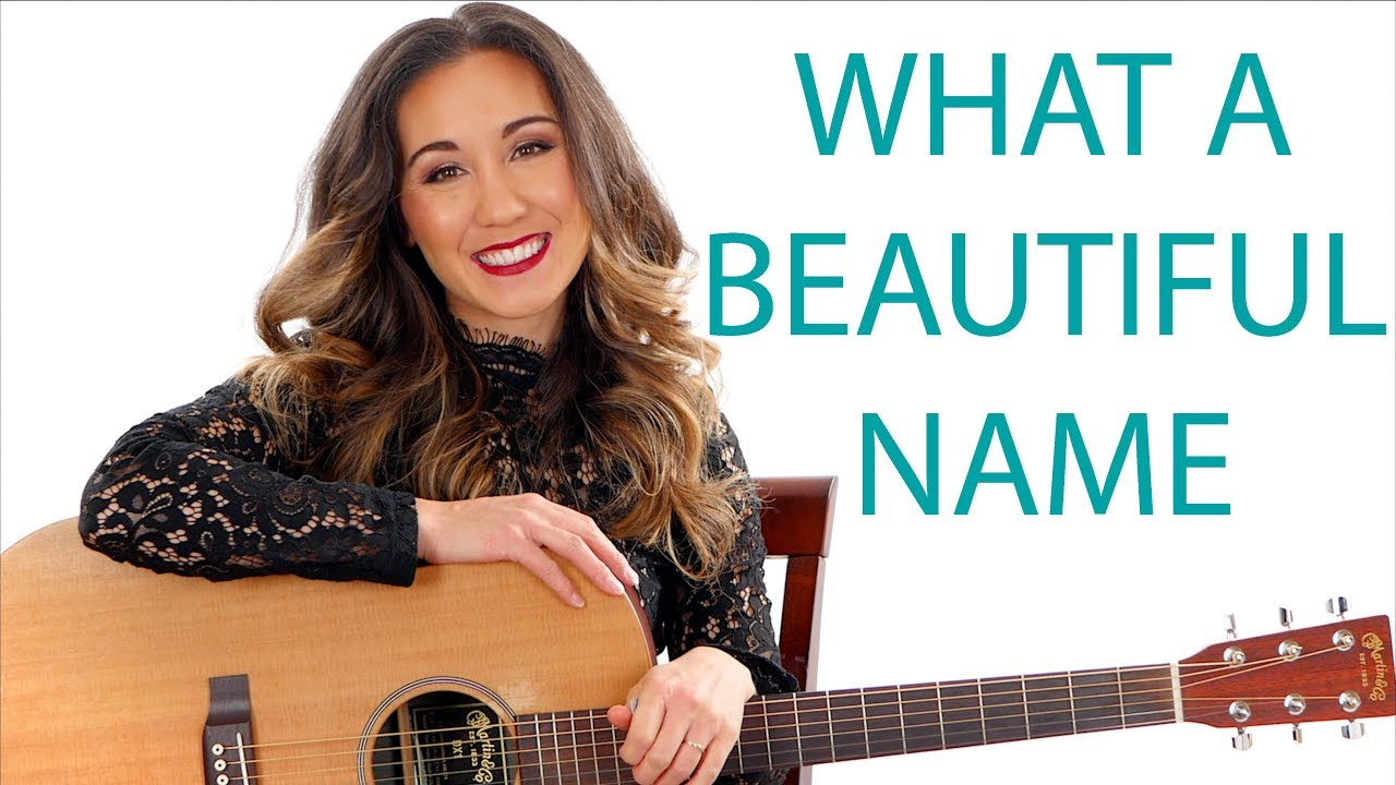 What a Beautiful Name - Hillsong Guitar Tutorial and Play Along