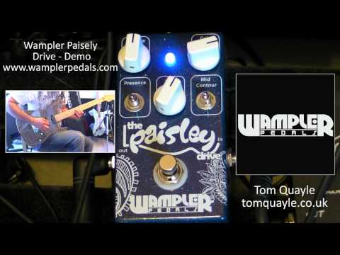 Wampler Paisley Drive Demo - www.tomquayle.co.uk