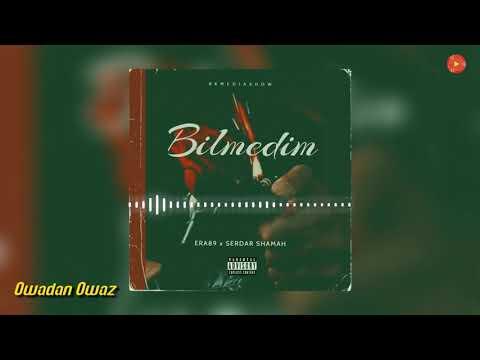 Era89 Ft. Serdar Shamah - Bilmedim (Official Music) 2021