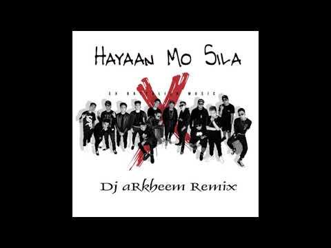 Hayaan Mo Sila Dj aRkheem Remix EX Battalion