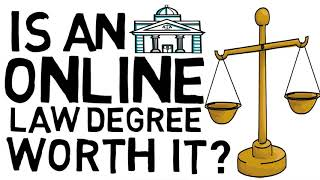Is an Online Law Degree Worth It?