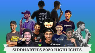 Siddharth Dalyalwal's 2020 Highlights | Community | Hackathon | DevRel | CMGR | India