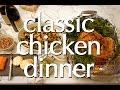 Dinner Party Tonight: Classic Chicken Dinner