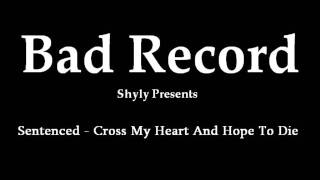 Bad Record - Cross My Heart And Hope To Die (Sentenced acoustic cover)