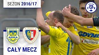 Arka Gdynia - Piast Gliwice [1. połowa] sezon 2016/17 kolejka 31