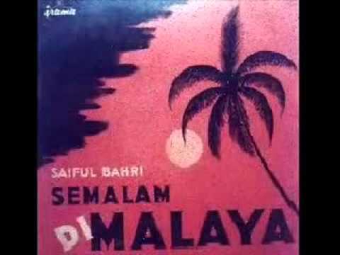 SEMALAM DI MALAYA - TUTI DAULAY & ORKES SJAIFUL BAHRI  ( P'Dhede Ciptamas ).flv