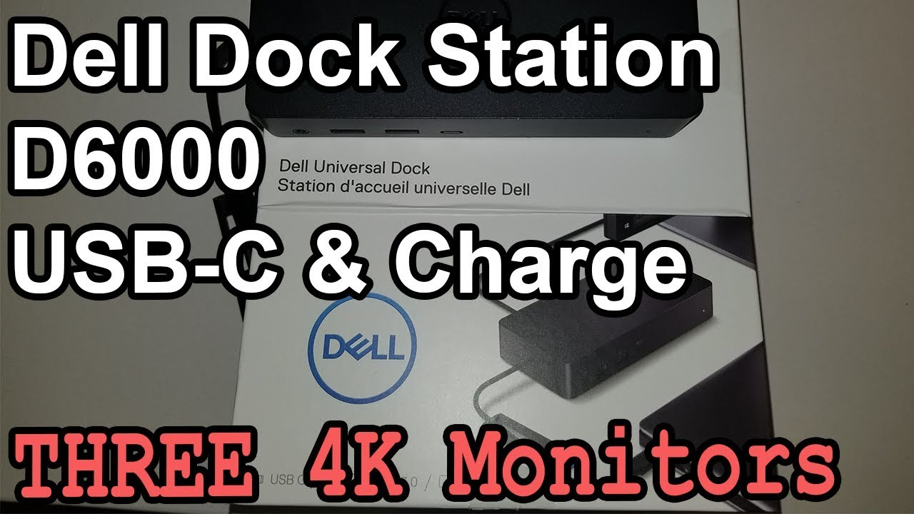 Dell Dock Station D6000 USB-C & Charge - Review and Installation