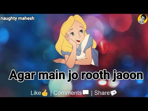 Agar main Jo rooth jau | mujhe chod ke na jana | Best Love Hurt WhatsApp Status Video
