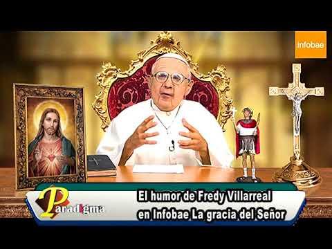 El humor de Fredy Villarreal en Infobae La gracia del Señor