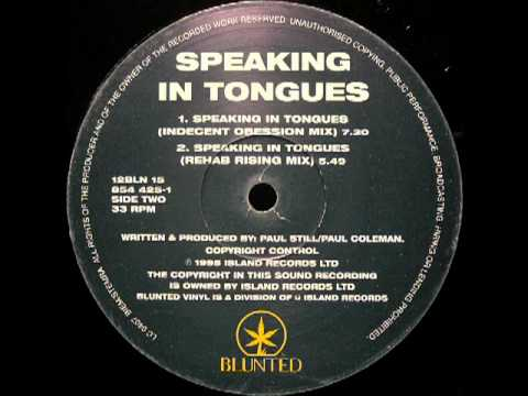Speaking In Tongues (Indecent Obsession Mix)