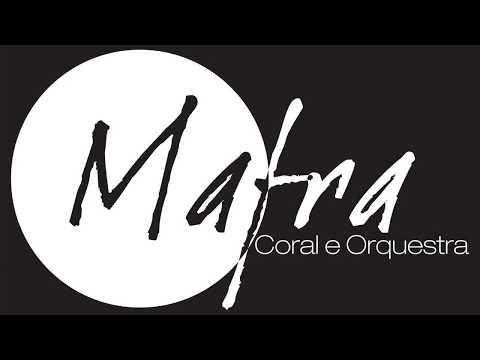 Mafra Coral & Orquestra