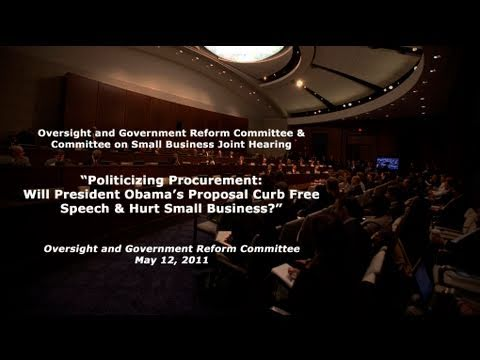 """Politicizing Procurement: Will Obama's Proposal Curb Free Speech & Hurt Small Business?"" Panel 1"