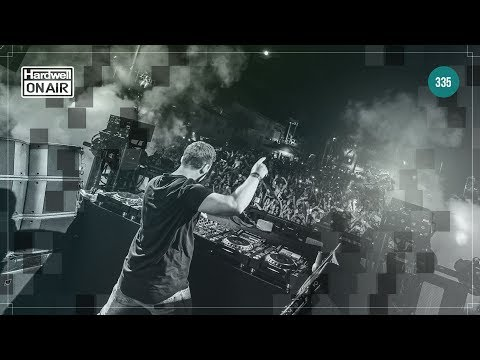 Hardwell On Air 335 - LIVESTREAM #HOA335 live.djhardwell.com