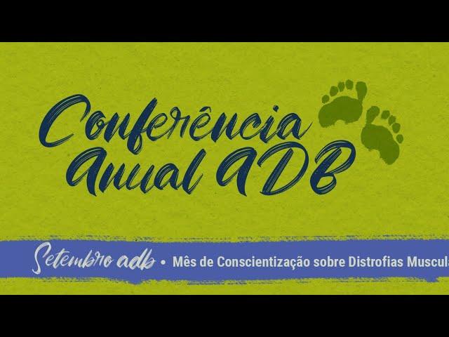 3º dia Conferência Anual ADB, 21/09/2021