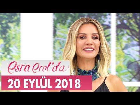Esra Erol'da 20 Eylül 2018 - Tek Parça